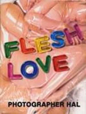 Flesh Love (Paperback)