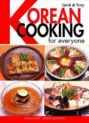 Quick & Easy Korean Cooking For Everyone (Paperback)