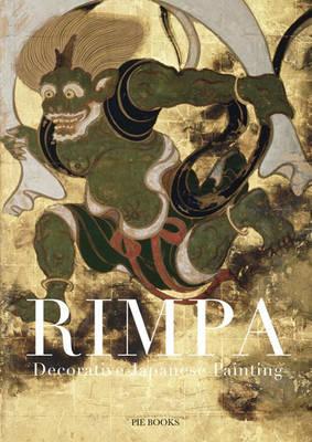Rimpa: Decorative Japanese Paintings (Paperback)