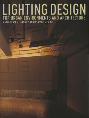 Lighting Design: For Urban Environments and Architecture (Hardback)