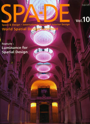 SPA-DE 10: Space and Design: Space and Design - International Review of Interior Design (Hardback)