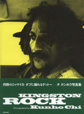 Kunho Chi: Kingston Rock (Paperback)