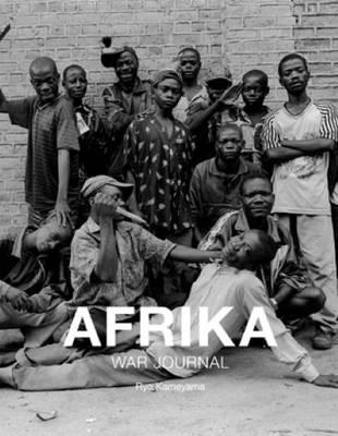 Ryo Kameyama - Afrika War Journal (Paperback)