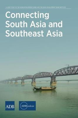 Connecting South Asia and Southeast Asia (Paperback)