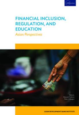 Financial Inclusion, Regulation, and Education: Asian Perspectives (Paperback)