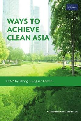Ways to Achieve Clean Asia (Paperback)