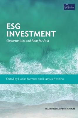 ESG Investment: Opportunities and Risks for Asia (Paperback)