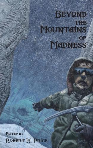 Beyond the Mountains of Madness (Paperback)