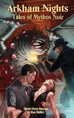 Arkham Nights: Tales of Mythos Noir (Paperback)