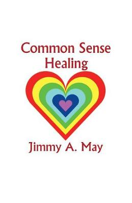 Common Sense Healing (Paperback)