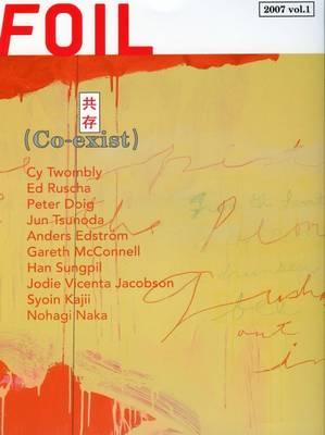 Foil 2007: Co-exist v. 1 (Paperback)