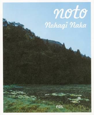 Nohagi Naka: Noto (Hardback)