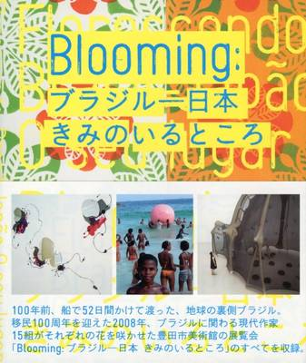 Blooming: Brazil-Japan Where are You (Paperback)