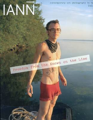 IANN: v. 6: Freedom from the Known on the Line (Paperback)