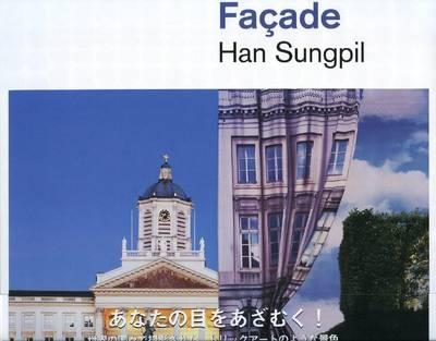 Han Sungpil - Facade (Paperback)