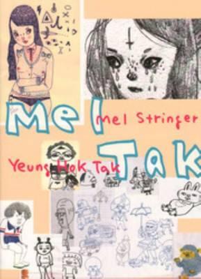 Mel Stringer, Yeung Hok Tak - Mel Tak (Paperback)
