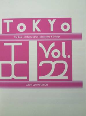 Tokyo TDC: v. 22: The Best in International Typography & Design (Hardback)