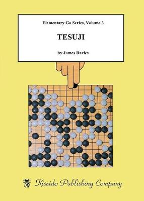 Tesuji - Beginner and Elementary Go Books (Paperback)