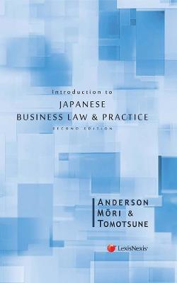 Introduction to Japanese Business Law and Practice (Paperback)