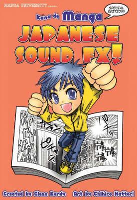 Kana De Manga: Japanese Sound FX! (Paperback)