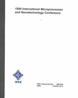 99 Microprocesses & Nanctechnology Conf 1nt. (Paperback)