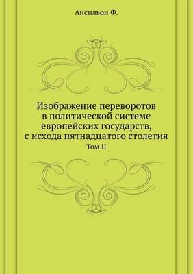 Изображение переворотов в политической с: Том II (Paperback)