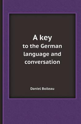 A Key to the German Language and Conversation (Paperback)