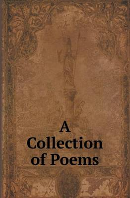 A Collection of Poems (Paperback)