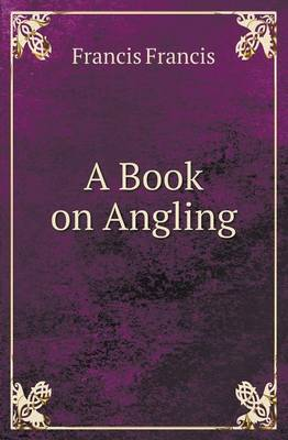 A Book on Angling (Paperback)
