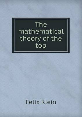 The Mathematical Theory of the Top (Paperback)