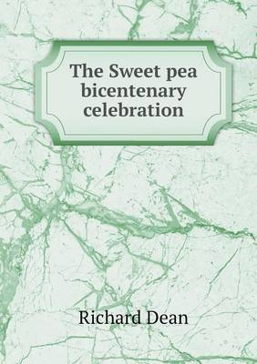 The Sweet Pea Bicentenary Celebration (Paperback)