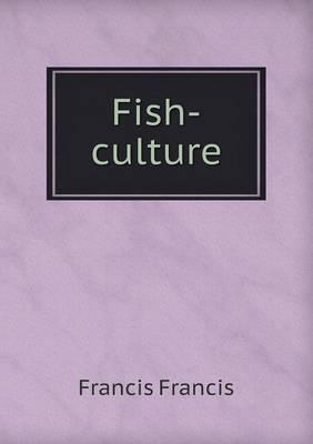 Fish-Culture (Paperback)