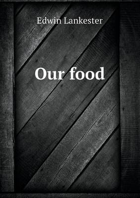 Our Food (Paperback)