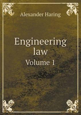 Engineering Law Volume 1 (Paperback)