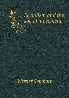 Socialism and the Social Movement (Paperback)