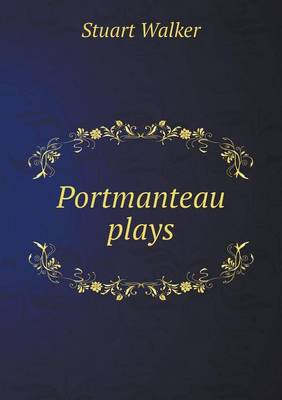 Portmanteau Plays (Paperback)