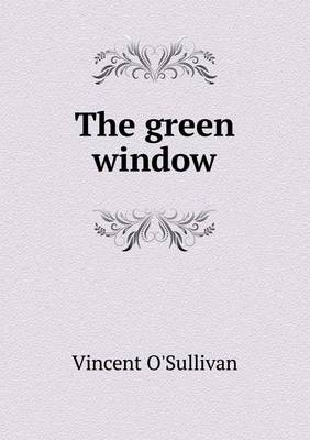 The Green Window (Paperback)