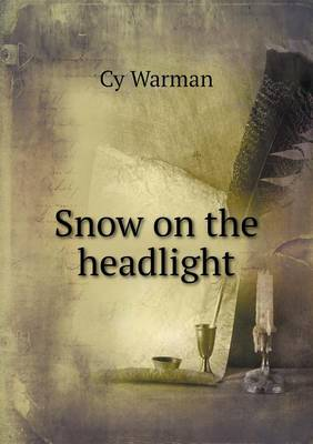 Snow on the Headlight (Paperback)
