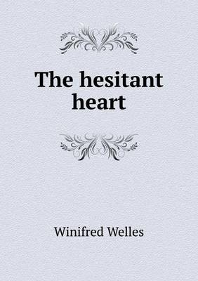 The Hesitant Heart (Paperback)