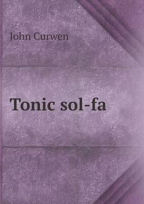 Tonic Sol-Fa (Paperback)
