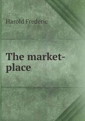 The Market-Place (Paperback)