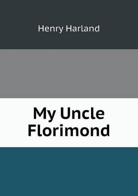 My Uncle Florimond (Paperback)