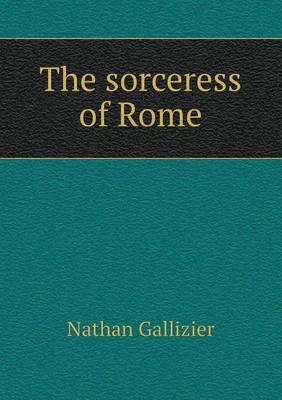 The Sorceress of Rome (Paperback)