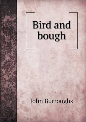 Bird and Bough (Paperback)