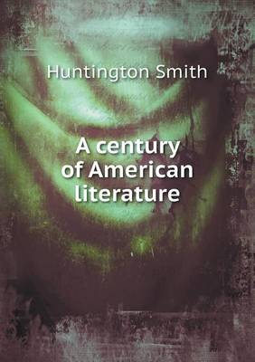 A Century of American Literature (Paperback)