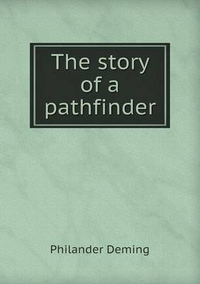 The Story of a Pathfinder (Paperback)