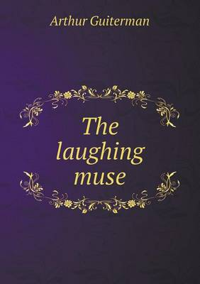 The Laughing Muse (Paperback)