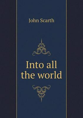 Into All the World (Paperback)