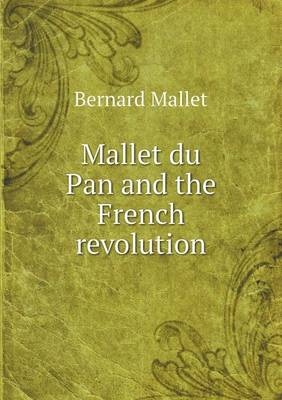 Mallet Du Pan and the French Revolution (Paperback)