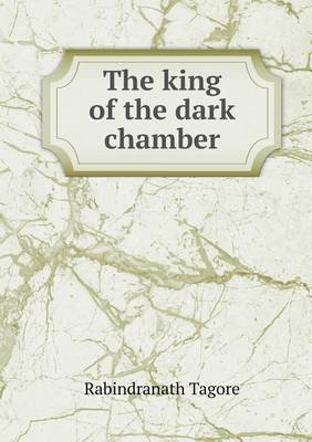 The King of the Dark Chamber (Paperback)